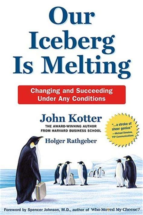 if it has words our iceberg is melting by john kotter