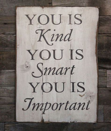 sayings for bathroom signs best 25 you is kind ideas on pinterest the help movie