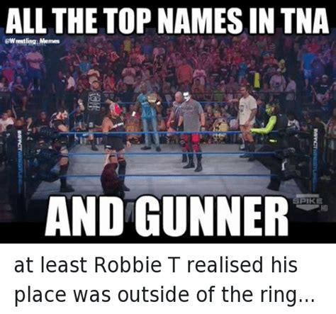 Meme Impact - all the top names in tna wrestling memes and gunner spike