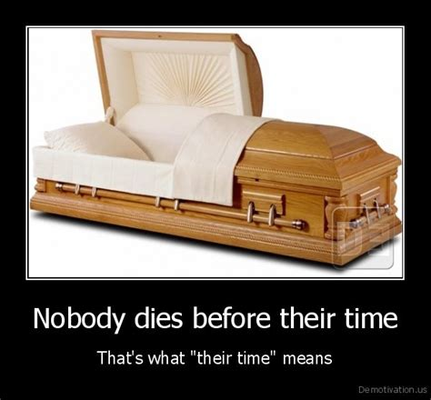 Nobody Died This Time by Nobody Dies Before Their Timethat S What Quot Their Time