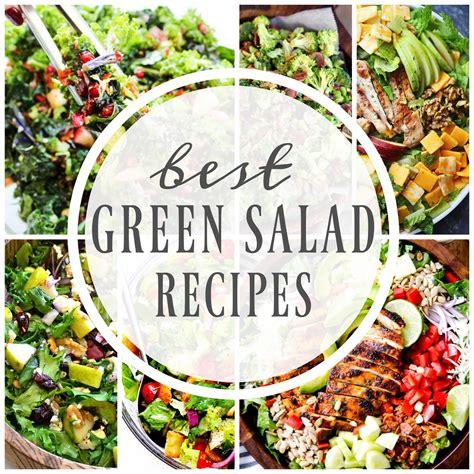 green salad recipes best green salad recipes a dash of sanity