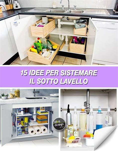 sotto lavello come organizzare il sotto lavello in cucina ecco 15 idee