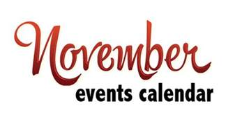 November Events November Events S Lifestyle Magazine