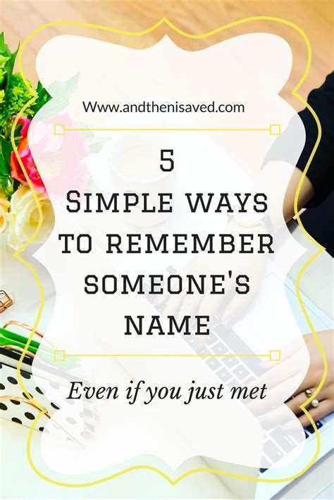 Easy Ways To Remember The Name Of The You Just Met by 237675 Best Top To Follow Today Images On