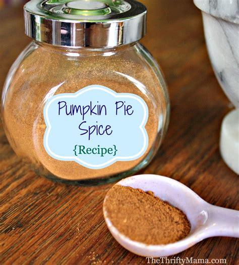 pumpkin pie spice recipe natural thrifty