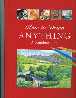 drawing complete question answer handbook books how to draw anything a complete guide by angela gair