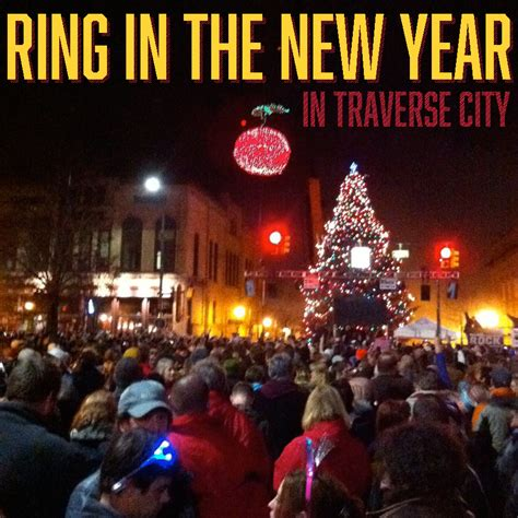 new year in city new years in traverse city traverse traveler