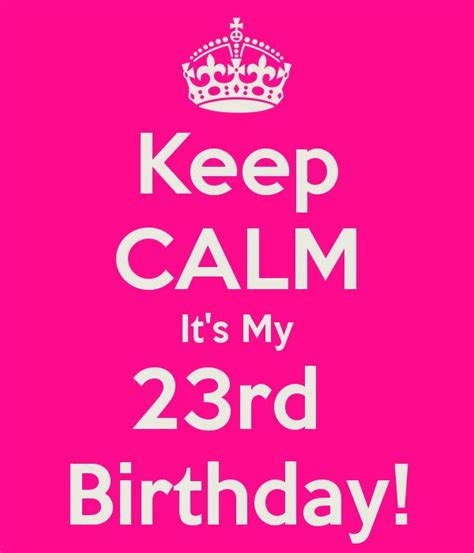 23rd Birthday Quotes Happy 23rd Birthday Quotes Quotesgram