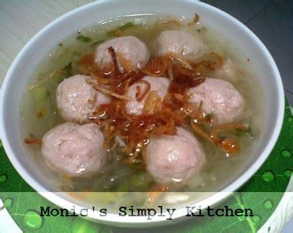 Mangkok Sup Atau Mangkok Bakso sup bakso ayam monic s simply kitchen