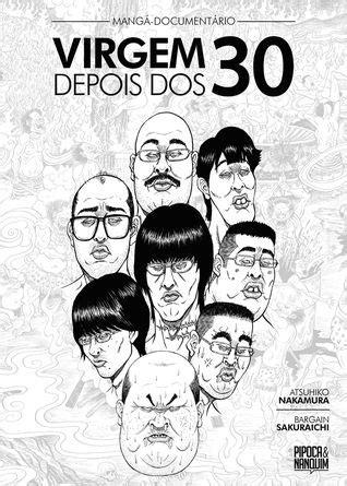 Virgem Depois dos 30 by Atsuhiko Nakamura | Documentários