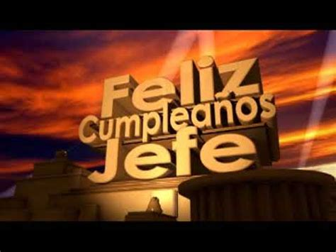 imagenes de cumpleaños para javier feliz cumplea 241 os jefe youtube