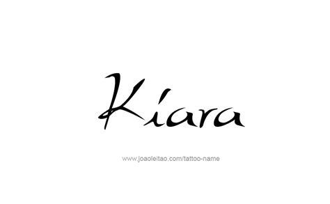 Kiara Name  Ee  Tattoo Ee   Designs