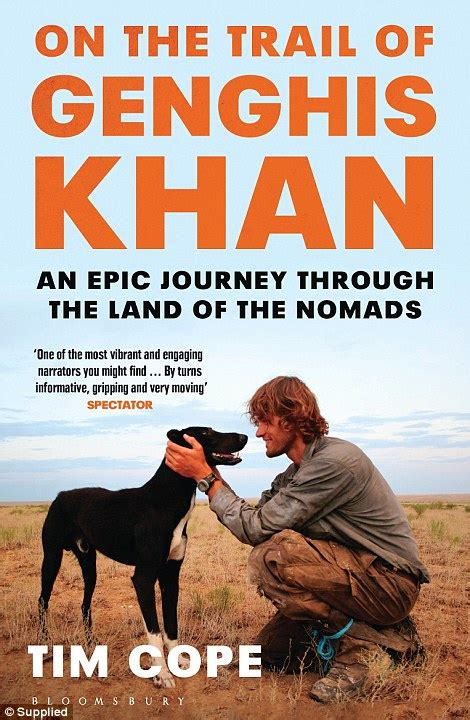 journey to the land of the inca books tim cope who spent three years in the mongolian wilderness