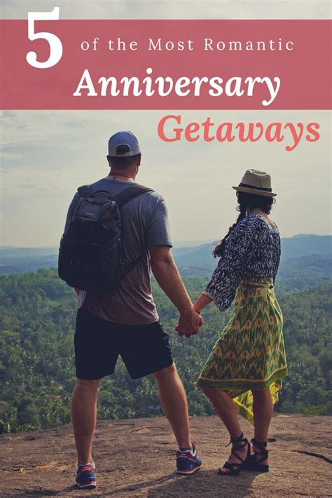 Wedding Anniversary Getaways by Best 25 Anniversary Getaways Ideas On
