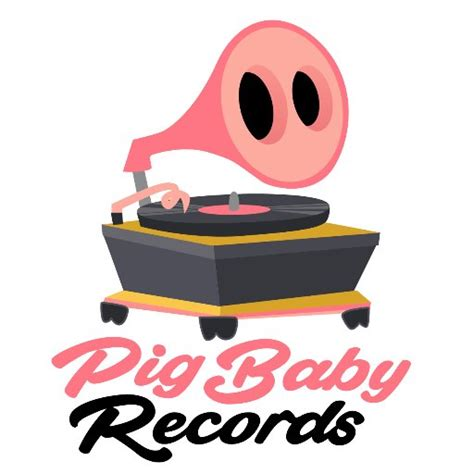 Baby Records Pig Baby Records Pigbabyrecords