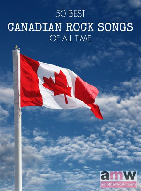 best rock songs of all time 50 best canadian rock songs of all time amotherworld