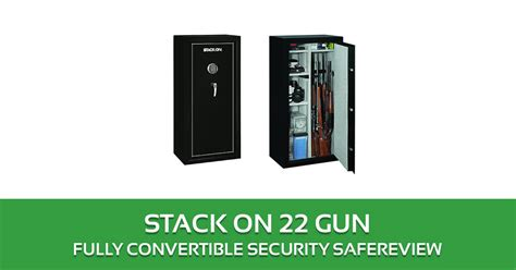 gun security cabinet reviews stack on 22 gun safe review ss 22 mb e convertible