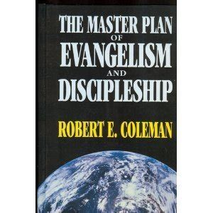 Sanyas Dharma Mastering The And Science Of Discipleship master plan of evangelism discipleship by robert e coleman reviews discussion bookclubs