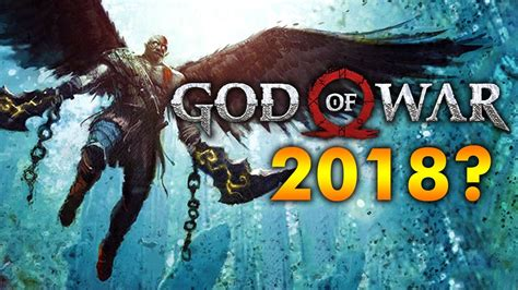 god of war film release date god of war 4 ps4 release date delayed from 2017 to 2018