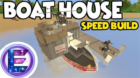 speed boat unturned making an epic boat house base speed build war machine