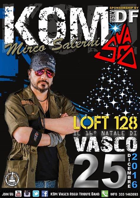compagnia vasco 16 176 natale di vasco musica e beneficenza in compagnia dei kom