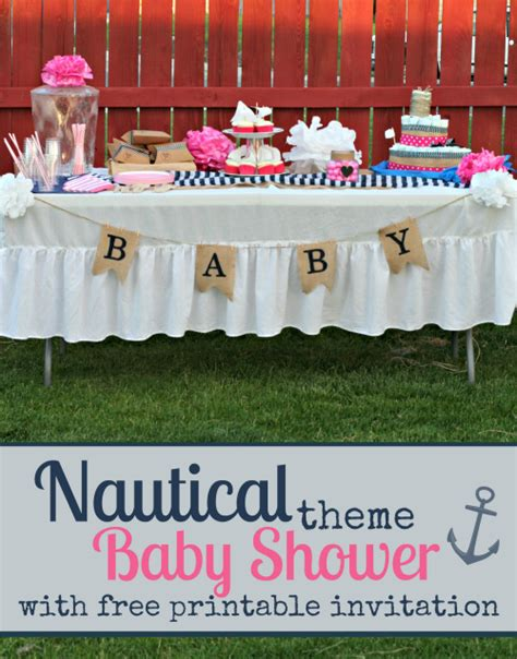 Nautical Theme For Baby Shower - ahoy a nautical themed baby shower with free printable invitation