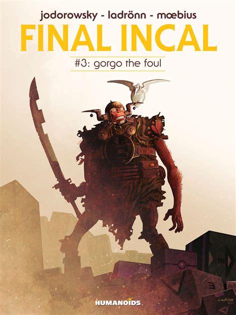 libro final incal vol 3 final incal digital comic 3 gorgo the foul