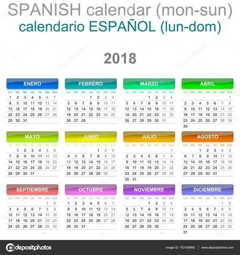 Calendario Anual 2018 Versi 243 N En Idioma Espa 241 Ol Calendario 2018 Lunes Al Domingo