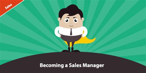 becoming a helper becoming a sales manager 6 tips to help ease the
