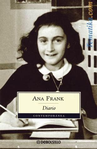 ana frank diario anne frank 0606301305 el diario de ana frank by anne frank