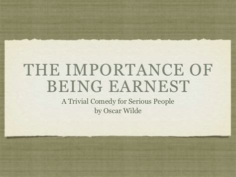 themes the importance of being earnest the importance of being earnest introduction