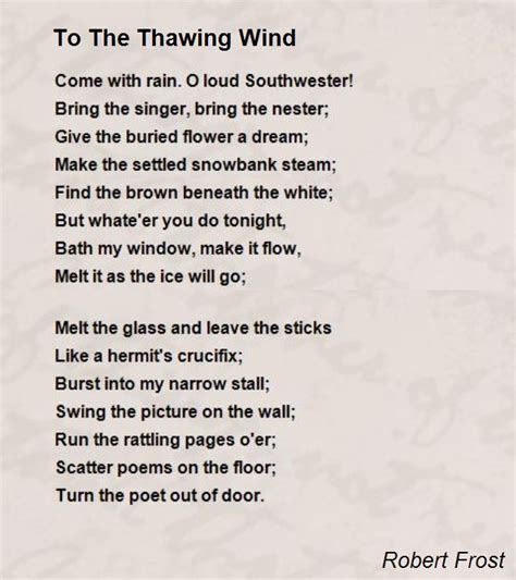 is the wind poems books to the thawing wind poem by robert poem