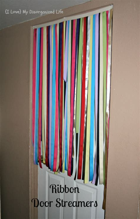 How To Decorate A Cake At Home Easy Ribbon Door Streamers I Love My Disorganized Life