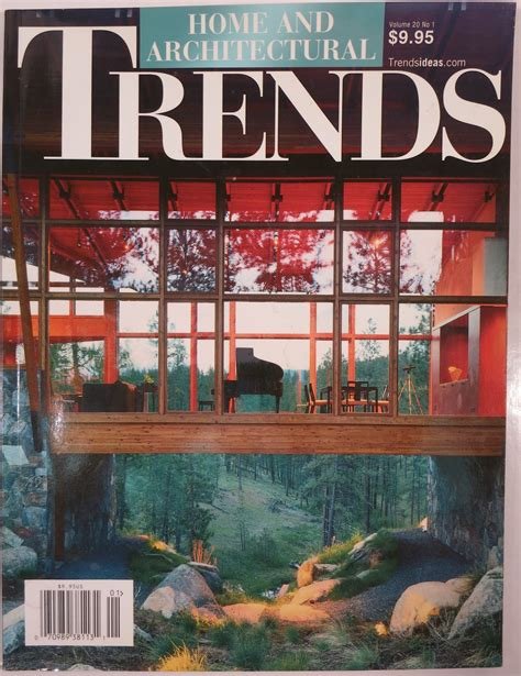 home and architectural trends home and architectural trends trends publishing