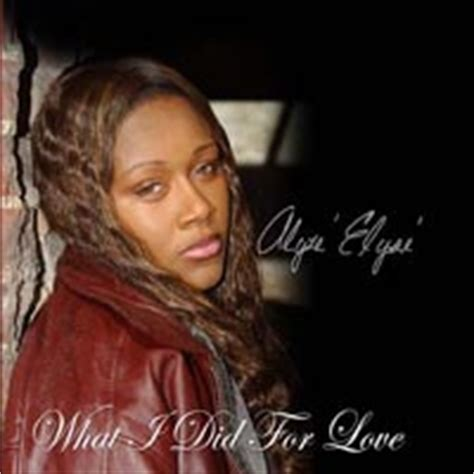 alyze elyse alyze elyse what i did for love cd baby music store