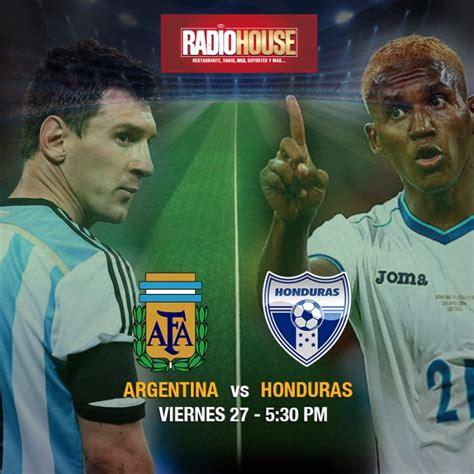 argentina vs hoy 191 qu 233 hacer en tegus la h vrs argentina en radio