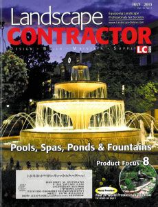 Small S Featured In July 2013 Landscape Contractor Landscape Contractor Magazine