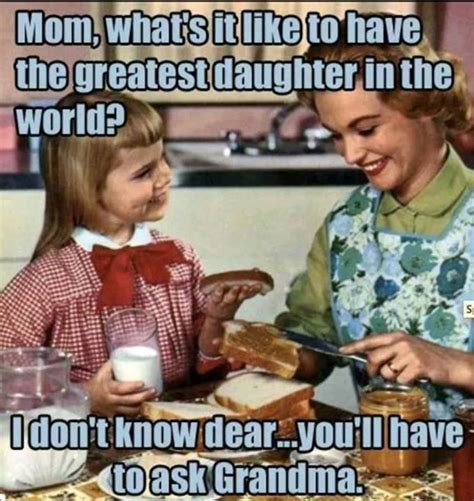 Funniest Meme In The World - greatest daughter in the world funny pictures quotes