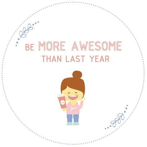 new year last how to be more awesome than last year checkout these new