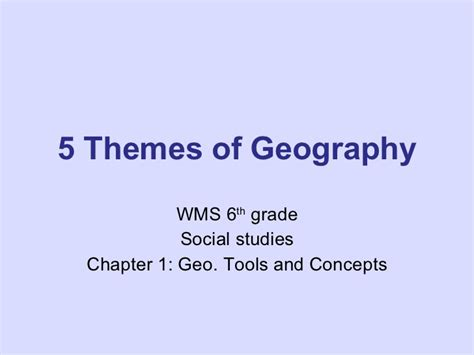 5 themes of geography michigan 5 themes of geography start