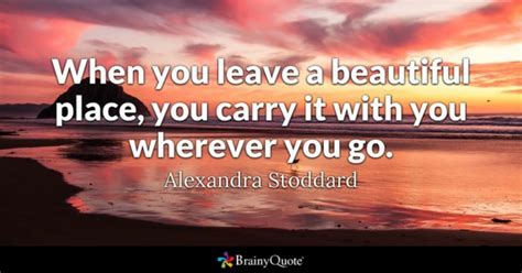 A Place Quotes Leave Quotes Brainyquote