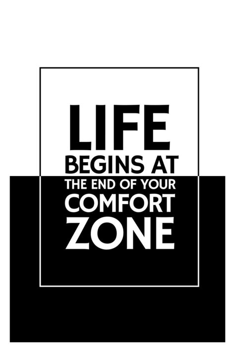 life begins outside your comfort zone moving beyond the gates of your comfort zone