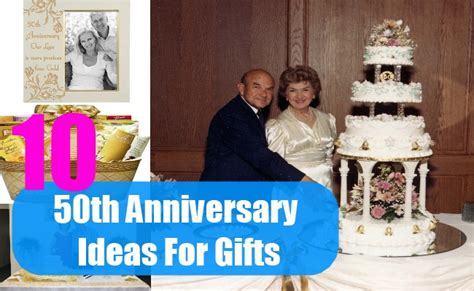 50th Wedding Anniversary Vacation Ideas by 50th Anniversary Ideas For Gifts Top 10 Gift Ideas For