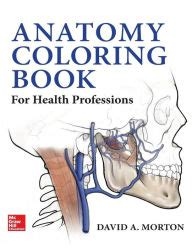 anatomy coloring book barnes noble anatomy coloring book for health professions edition 1