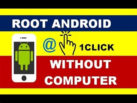 how to jailbreak android without computer how to root android phone without computer in