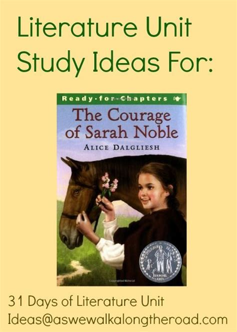 themes for literature units literature unit study ideas for the courage of sarah noble