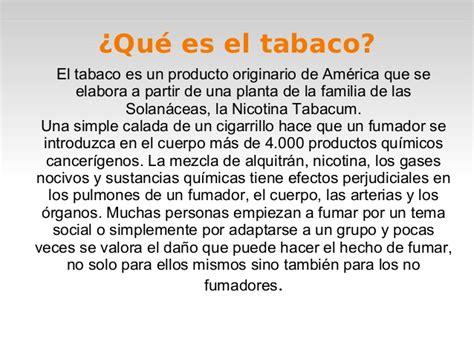 que sustancias tiene el cigarro y sus efectos perjudiciales presentacion del tabaco alba y lucia