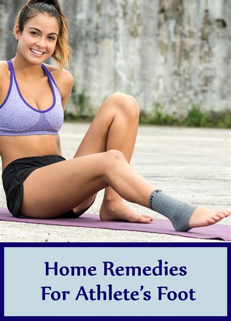 6 athletes foot home remedies treatments cures