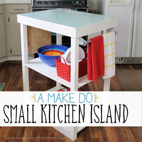 how to make a small kitchen island a make do small kitchen island from what we had