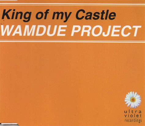 My Castle My Castle wamdue project king of my castle cd maxi single discogs